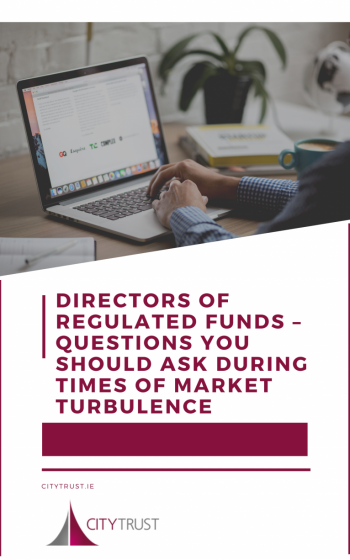 Directors of Regulated Funds - Questions you Should Ask During Times of Market Turbulence