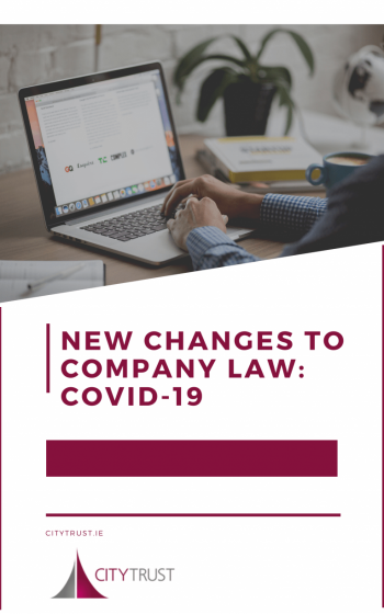 New Changes to Company Law: Covid-19