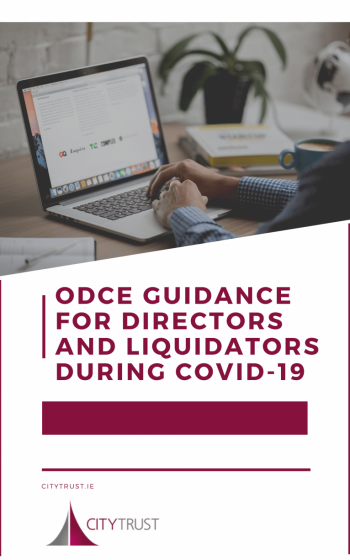 ODCE Guidance for Directors and Liquidators during COVID-19